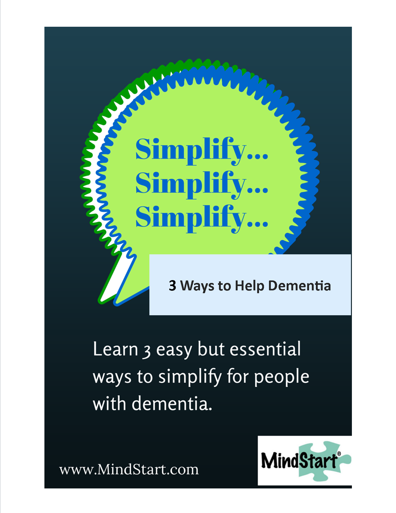 simplifying in dementia care